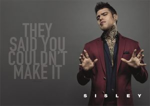 Fedez for Sisley - They said you couldn't make it