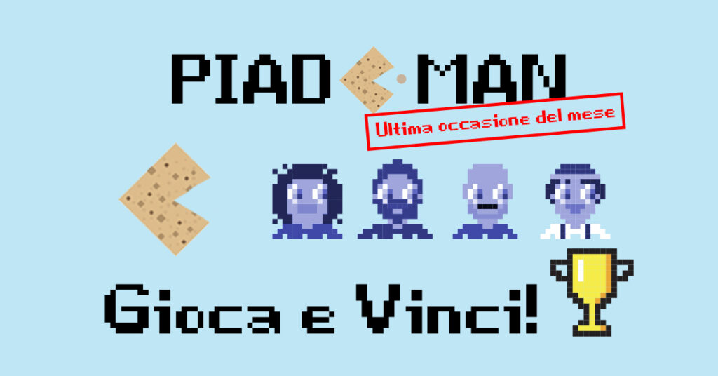 Piad-man: Gioca e Vinci